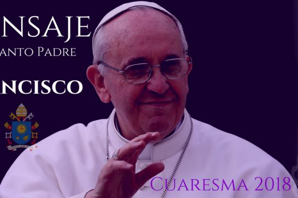 Mensaje del Santo Padre 2018