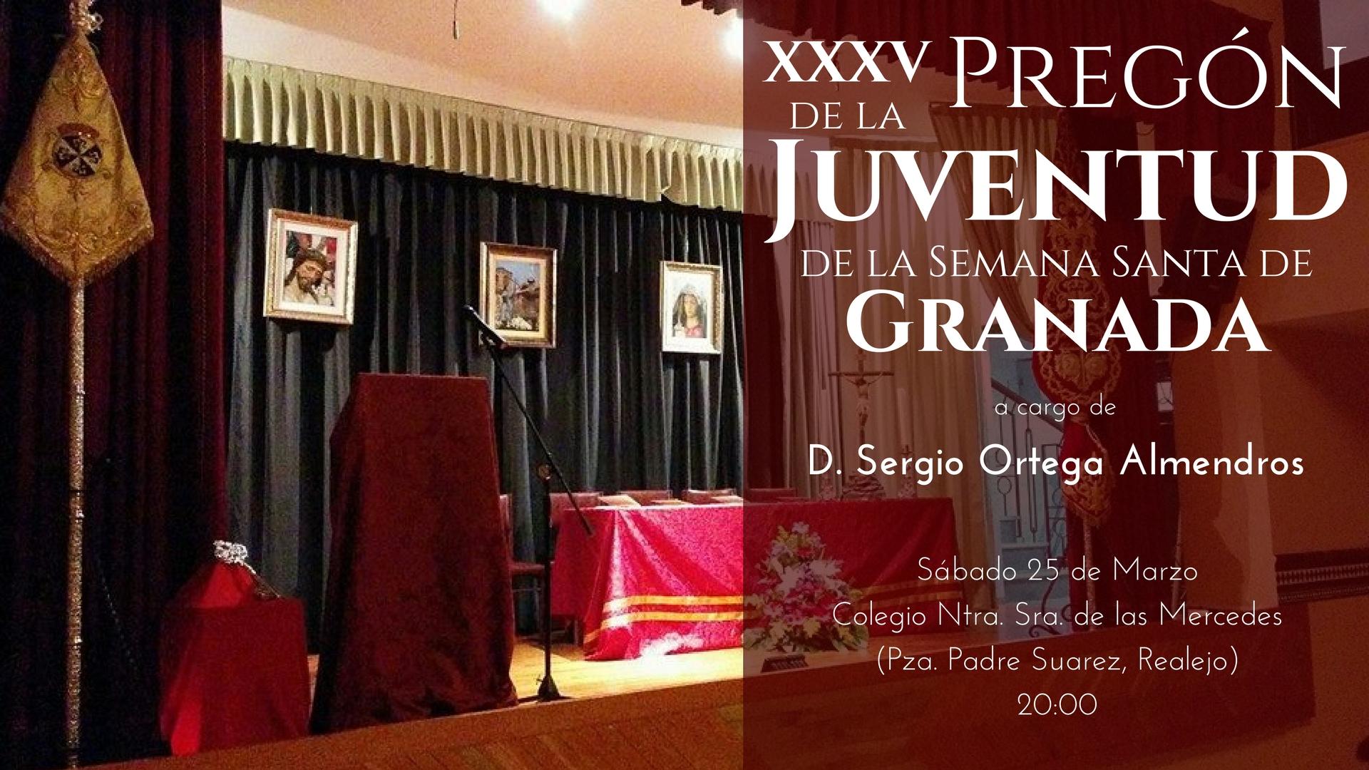 XXXV Pregón de la Juventud de la Semana Santa de Granada