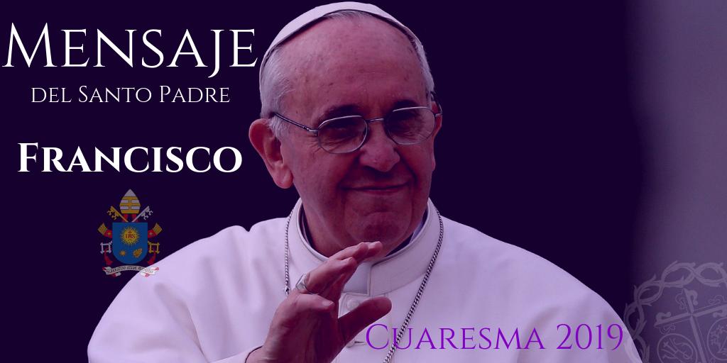 Mensaje del Papa Francisco para la Cuaresma