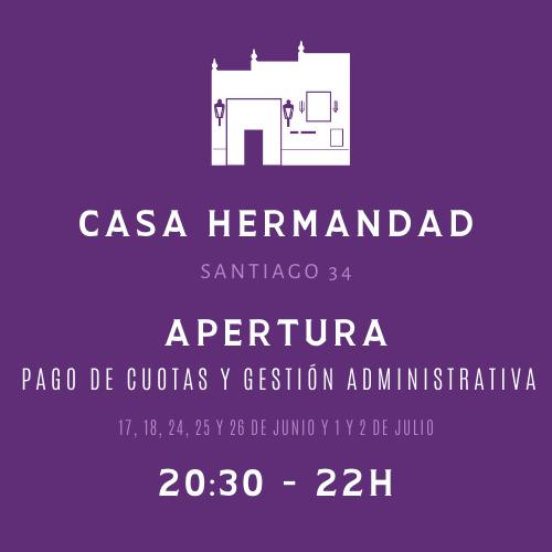 Apertura administrativa Casa Hermandad